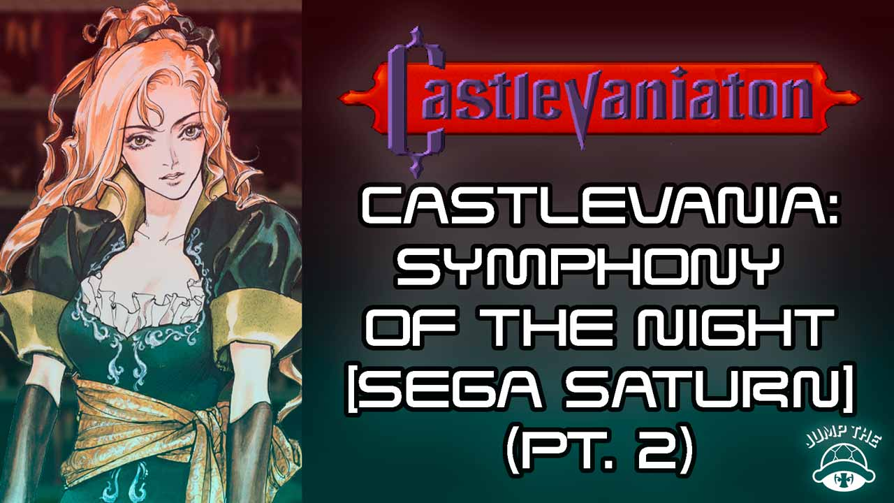 Portada Castlevania: Symphony of the Night [Sega Saturn] (Pt.2)