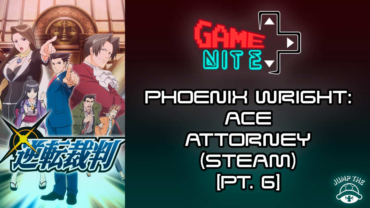 Portada Phoneix Wright: Ace Attorney (Pt. 6)